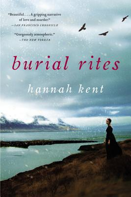 Burial Rites - Mother's day book gift recommendation by author Fiona Stocker