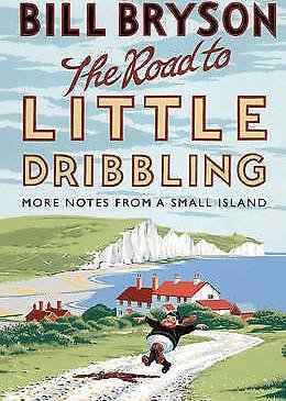 The Road to Little Dribbling, review by Fiona Stocker
