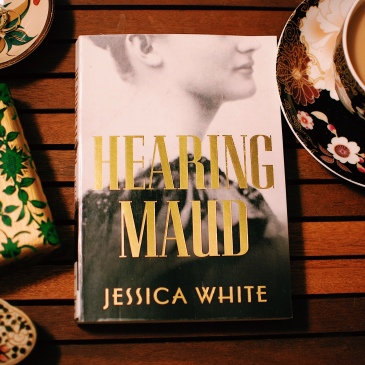 Hearing Maud, by Jessica White