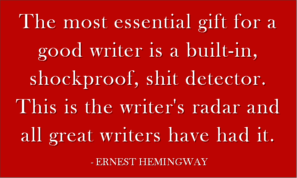 A quote by writer Ernest Hemingway